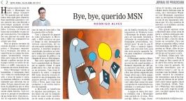 Bye, bye, querido MSN