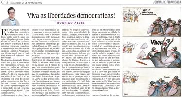 Viva as liberdades democráticas!
