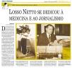 Losso Netto se dedicou à medicina e ao jornalismo